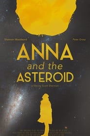 Anna & the Asteroid (2017) Online Cały Film Lektor PL