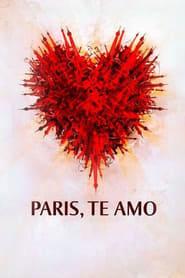 Assistir Paris, Te Amo online