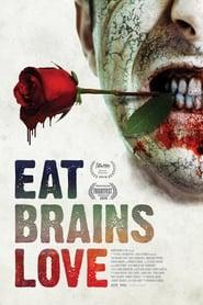Eat Brains Love (2019) Watch Online Free