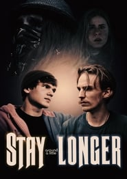 Stay Around a Little Longer (1985)