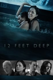 Watch 12 Feet Deep / The Deep End (2016) Online Free