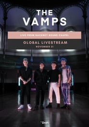 The Vamps: Live from Hackney Round Chapel 2020