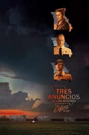 Tres Anuncios por un Crimen (2017) | Three Billboards Outside Ebbing, Missouri | Tres anuncios en las afueras