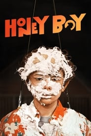 Honey Boy (2019) Full Movie Watch Online Free