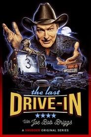 The Last Drive-in With Joe Bob Briggs (2018)