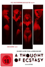 A Thought of Ecstasy (2018) 720p HDRip 850MB Ganool
