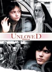 Unloved (2007) Zalukaj Online Cały Film Lektor PL