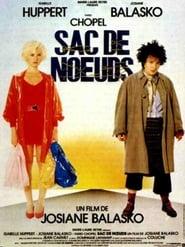 Sac De Nœuds (1985)