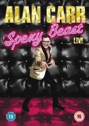 Alan Carr: Spexy Beast (2011)