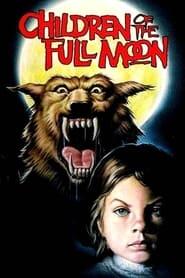 Children of the Full Moon 1980