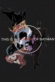 The Death of Batman (2021) torrent