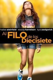 Al filo de los diecisiete (2016) | The Edge of Seventeen