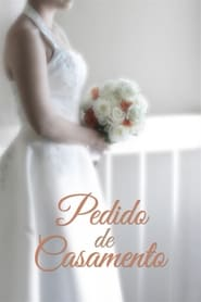 Pedido De Casamento (2018) Blu-Ray 1080p Download Torrent Dub e Leg