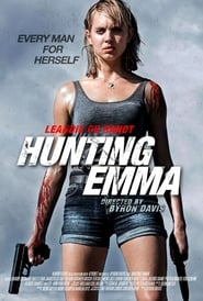 Hunting Emma (2017) HDRip Full Movie Watch Online Free