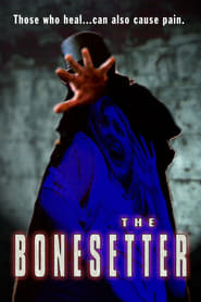 The Bonesetter movie