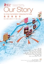 Our Story – 10 years Guerrilla Warfare of Beijing Queer Film Festival