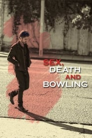 Sex, Death and Bowling (2015)