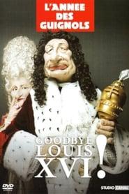L'Année des Guignols : Goodbye Louis XVI