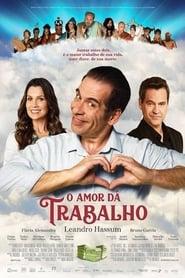 O Amor Dá Trabalho (2019)