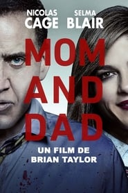 Regarder Mom and Dad