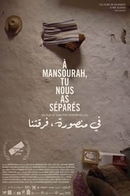 In Mansourah You Separated Us (2019)