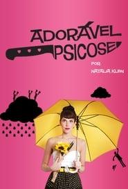 مشاهدة مسلسل Adorável Psicose مترجم أون لاين بجودة عالية
