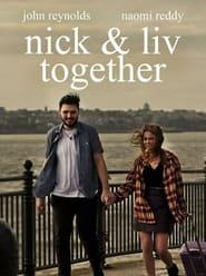 Nick & Liv Together (2021)