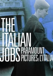 The Italian Jobs: Paramount Pictures e l'Italia (17                     ) Online Cały Film Lektor PL