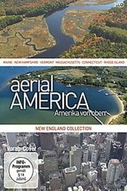 Aerial America – Amerika von oben: New-England-Collection