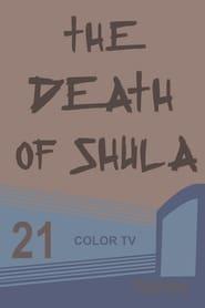 Death of Shula 2007