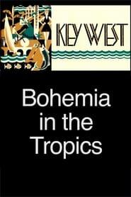 Key West: Bohemia in the Tropics 123movies