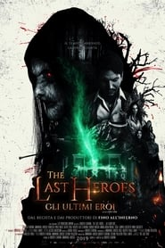 The Last Heroes (2019)