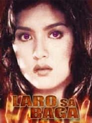 Watch Laro Sa Baga (2000)
