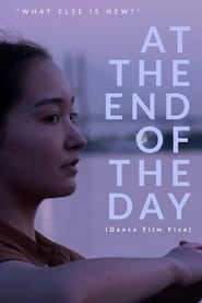 At the End of the Day - Dance Film Five 2020
