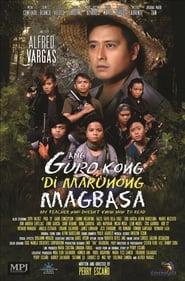 Regarder Ang Guro Kong 'Di Marunong Magbasa