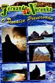 Fernando de Noronha - O Paraíso Preservado movie