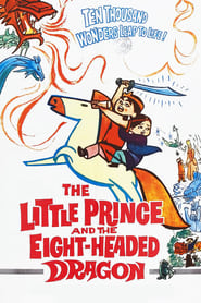 The Little Prince and the Eight-Headed Dragon (1963)
