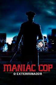Maniac Cop – O Exterminador
