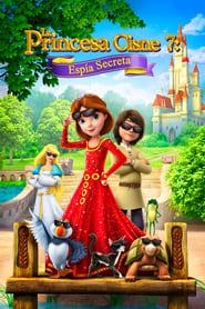 La Princesa Cisne 7: Aventura Encubierta
