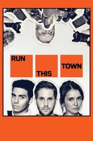 Watch Run This Town (2020) Fmovies