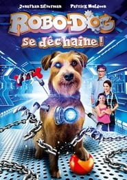 film Robo-Dog se déchaîne streaming