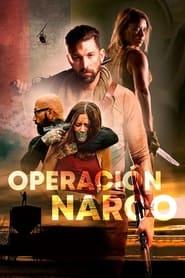 Operación Narco (2021)