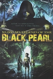 10,000 A.D.: The Legend of the Black Pearl