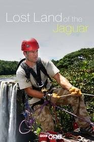 Lost Land Of The Jaguar 2008