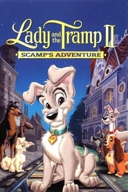 Poster Lady and the Tramp II: Scamp's Adventure 2001
