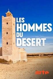 Les hommes du désert : dans les pas des chameliers du Sahara (2020)