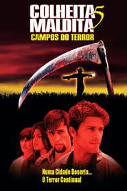 Colheita Maldita 5: Campos do Terror