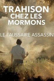 Trahison chez les mormons : Le faussaire assassin (2021)