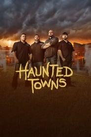 Haunted Towns saison 01 episode 01