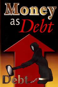 Money as Debt (2006)